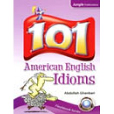 101 American English Idioms with CD